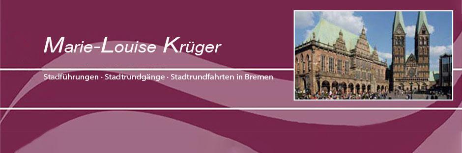 Stadtführungen Bremen - Marie-Louise Krüger